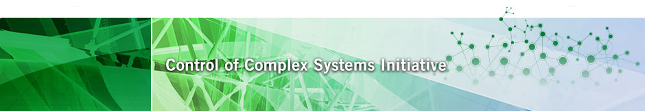 Control of Complex Systems Initiative